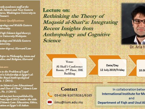 Lecture on: RETHINKING THE THEORY OF MAQASID AL-SHARI'A: INTEGRATING RECENT INSIGHTS FROM ANTHROPOLOGY AND COGNITIVE SCIENCE