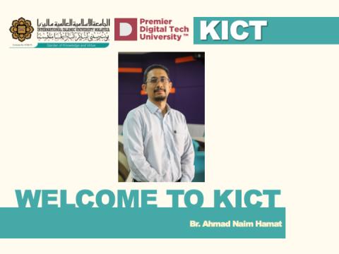 Welcome to KICT - Br. Ahmad Naim Hamat