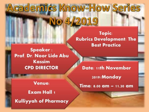 "Academics Know-How Series No 4/2019: Workshop on ""Rubrics Development: The Best Practice"""