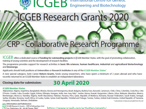 DEADLINE: 30 April 2020 , APPLICATION FOR COLLABORATIVE RESEARCH PROGRAMME (CRP) , INTERNATIONAL CENTRE FOR GENETIC ENGINEERING AND BIOTECHNOLOGY (ICGEB) RESEARCH GRANTS 2020