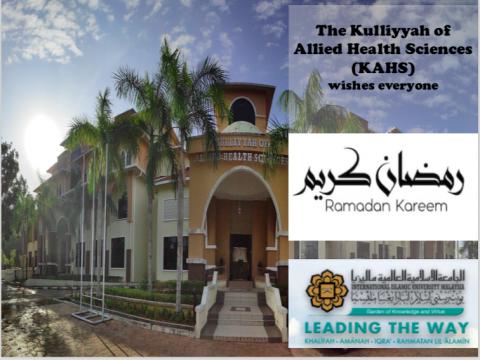 Ramadhan Greetings from the Kulliyyah of Allied Health Sciences (KAHS)