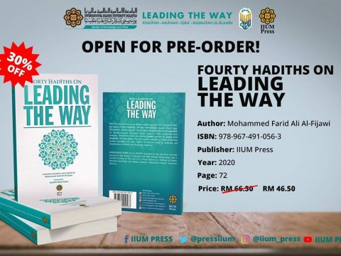 OPEN FOR PRE-ORDER :  Fourty Hadiths On Leading The Way
