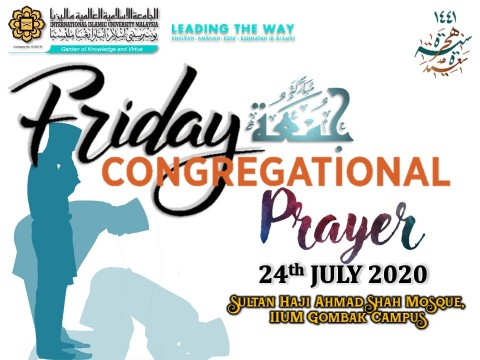 APPLICATION TO PERFORM FRIDAY CONGREGATIONAL PRAYER ON 24th JULY 2020 AT IIUM SHAS MOSQUE GOMBAK CAMPUS
