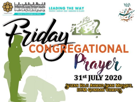 APPLICATION TO PERFORM FRIDAY CONGREGATIONAL PRAYER ON 31st JULY 2020 AT IIUM SHAS MOSQUE GOMBAK CAMPUS