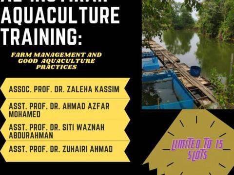 Al-Insyirah Aquaculture Training - Farm Management and Good Aquaculture Practices