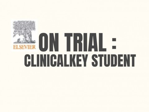 ON TRIAL: CLINICALKEY STUDENT