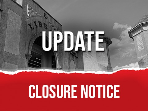 CLOSURE NOTICE : UPDATE