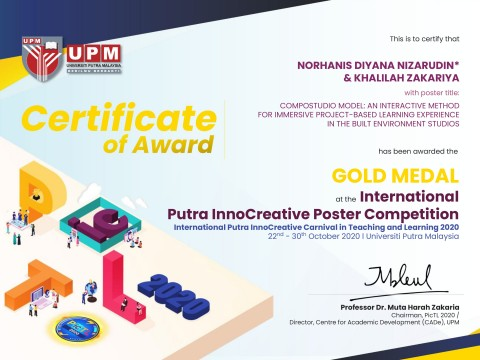 Congratulations to Asst. Prof. Dr. LAr. Dr. Norhanis Diyana Nizarudin and Assoc. Prof. LAr. Dr. Khalilah Zakariya on winning Gold medal at the International Purta InnoCreative Poster Competition