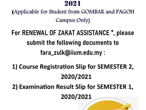 Renewal of Zakat Assistance 2021 (Applicable for Student from Gombak & Pagoh Campus Only)