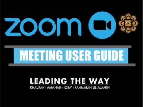 ZOOM MEETING USER GUIDE