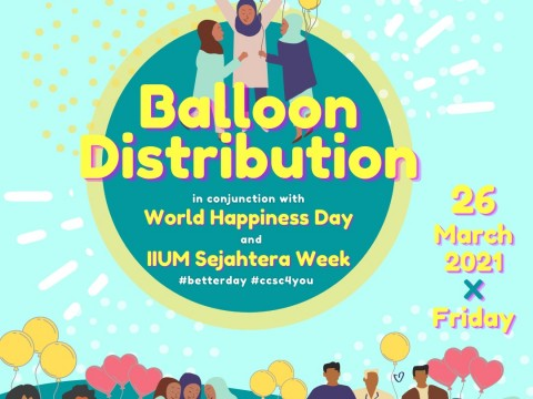 ​BALLOON DISTRIBUTION IN CELEBRATION OF IIUM SEJAHTERA WEEK