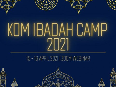 KULLIYYAH OF MEDICINE (KOM) VIRTUAL IBADAH CAMP 2021