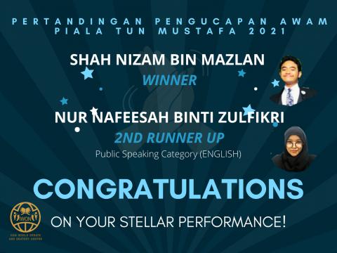 Achievement of our debaters at Pertandingan Pengucapan Awam Piala Tun Mustafa 2021
