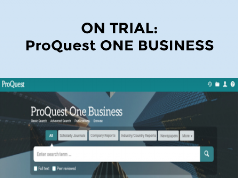 ON TRIAL: ProQuest ONE Business