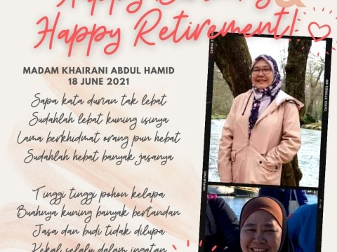 HAPPY RETIREMENT MADAM KHAIRANI!