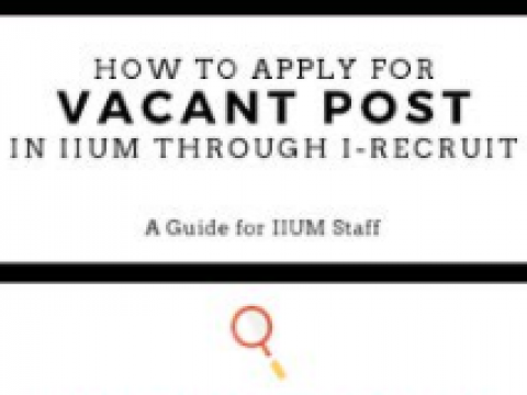 How to Apply for Vacant Post in IIUM through i-Recruit