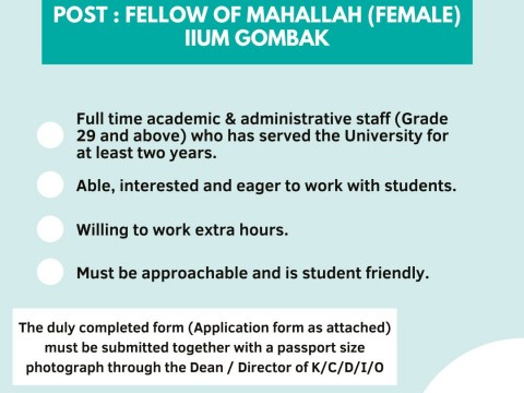 VACANCY : FELLOW OF MAHALLAH IIUM GOMBAK CAMPUS (FEMALE)