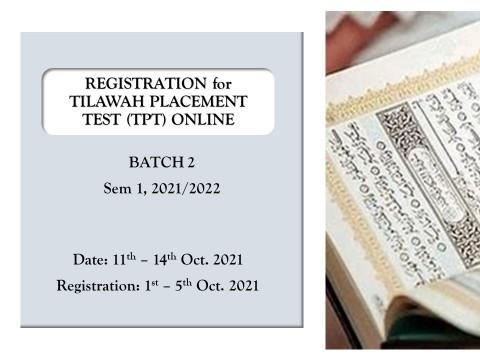 REGISTRATION FOR TPT (BATCH 2), SEM 1 2021/2022