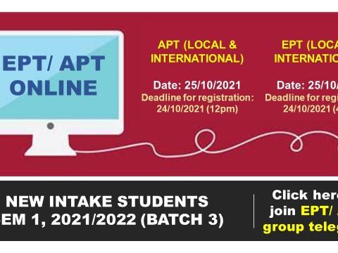 EPT/ APT New Intake Sem 1, 2021/2022 (Batch 3)
