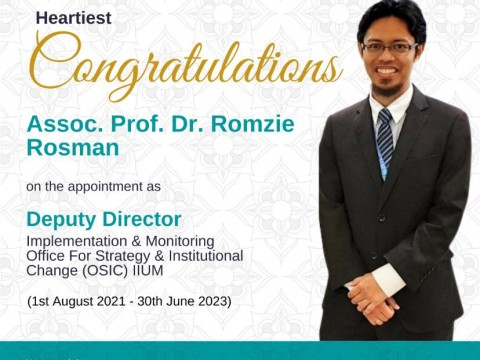 Congratulations Assoc. Prof. Dr. Romzie Rosman on the Appointment as Deputy Director IM, OSIC