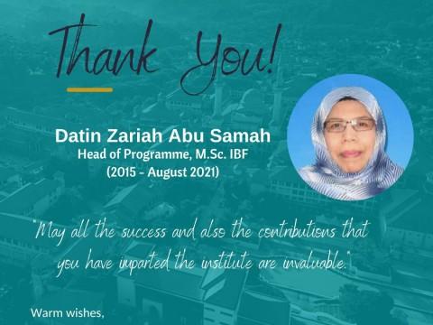 Thank You Datin Zariah Abu Samah-End of Tenure as Head of Programme M.Sc. IBF