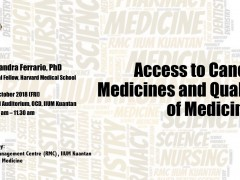 "TALK ON ""ACCESS TO CANCER MEDICINES AND QUALITY OF MEDICINES"""