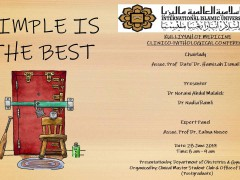 """""""Simple is The Best"""" - KOM CPC by Dept. of Obstetrics & Gynaecology (28th June 2019/Friday) at Auditorium IIUMMC"""