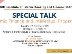 """Special Talk Series 2019 - Dr. Nadia Naim :-  """"Islamic Finance and Intellectual Property"""""""