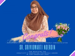 HEARTIEST CONGRATULATIONS TO SR. SRIVIOWARI NOERDIN FOR RECEIVING THE CREATIVITY & INNOVATION AWARD IN IIUM TAKRIM DAY 2020
