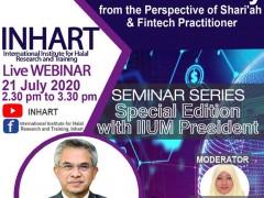 INHART  Live Webinar, the  Seminar Series 6 /2020 (Special Edition with IIUM President)