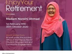 HAPPY RETIREMENT - MADAM NORAINI AHMAD