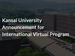 Kansai University Announcement for International Virtual Program