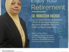 HAPPY RETIREMENT - SR. NORAZIZAH ARSHAD