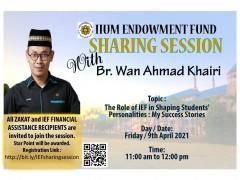 IIUM Endowment Fund Sharing Session with Br. Wan Ahmad Khairi
