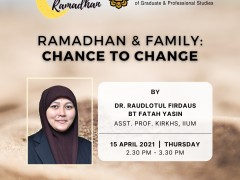 Invitation to Attend Online Tazkirah - Ramadhan & Family : Chance to Change