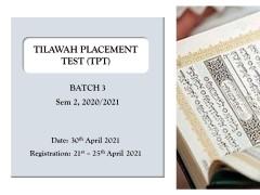 ANNOUNCEMENT ON TPT (BATCH 3) SEM 2, 2020/2021