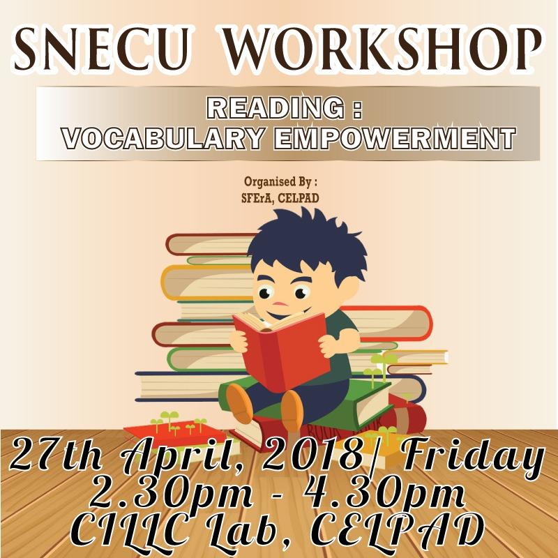 SNECU Workshop: Reading Strategies & Vocabulary Empowerment