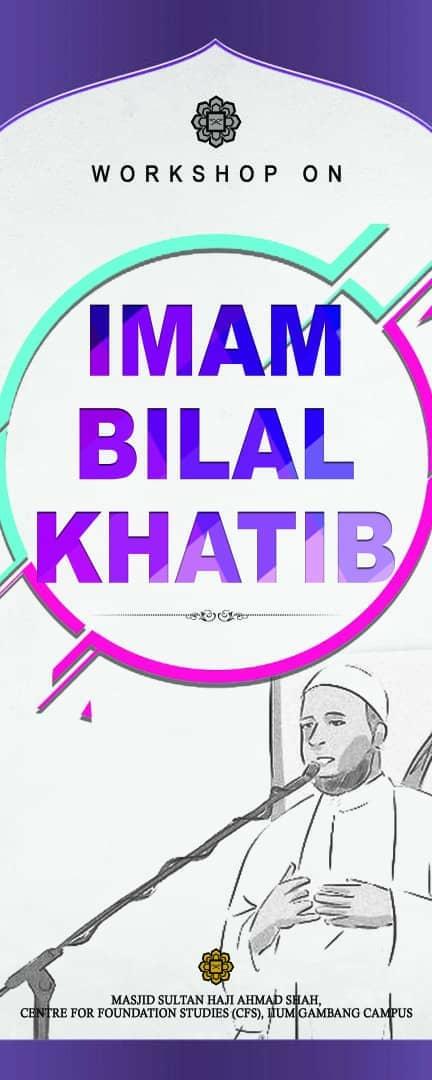 WORKSHOP ON IMAM, BILAL, & KHATIB