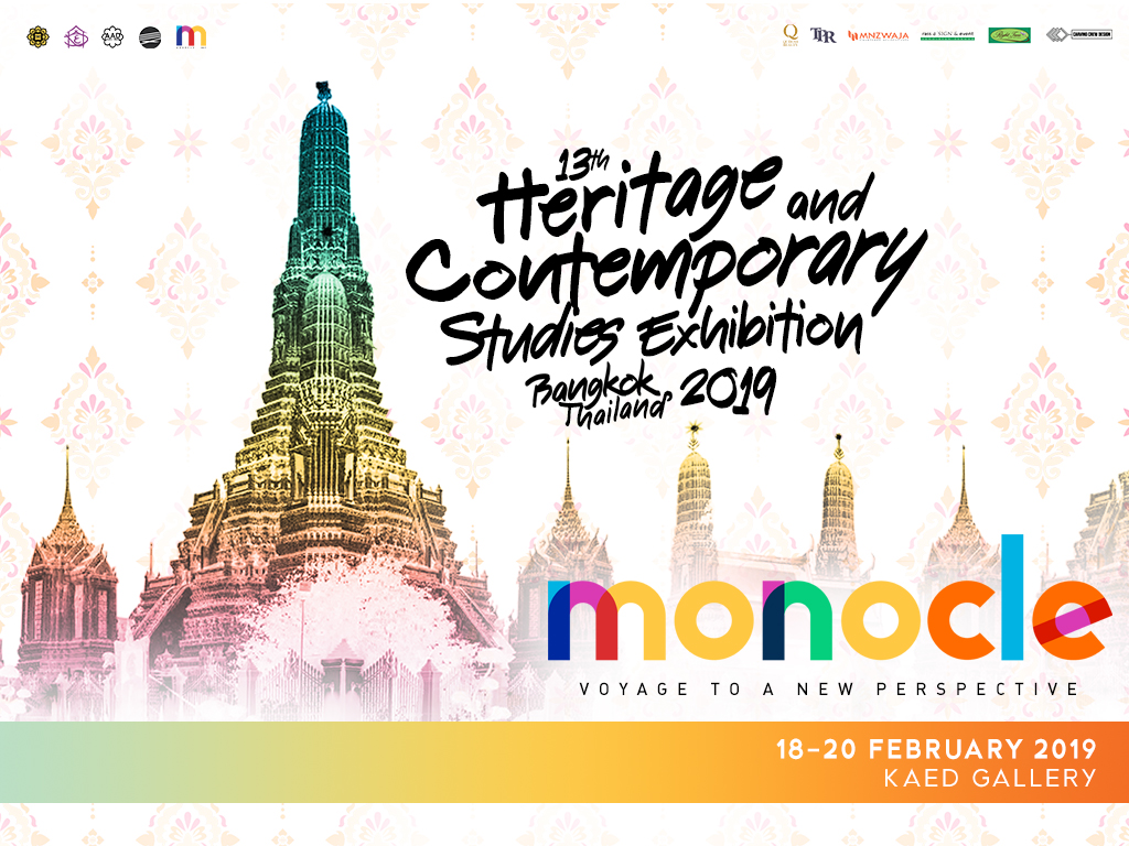 13th Heritage and Contemporary Studies Exhibition Bangkok, Thailand 2019 (Monocle)