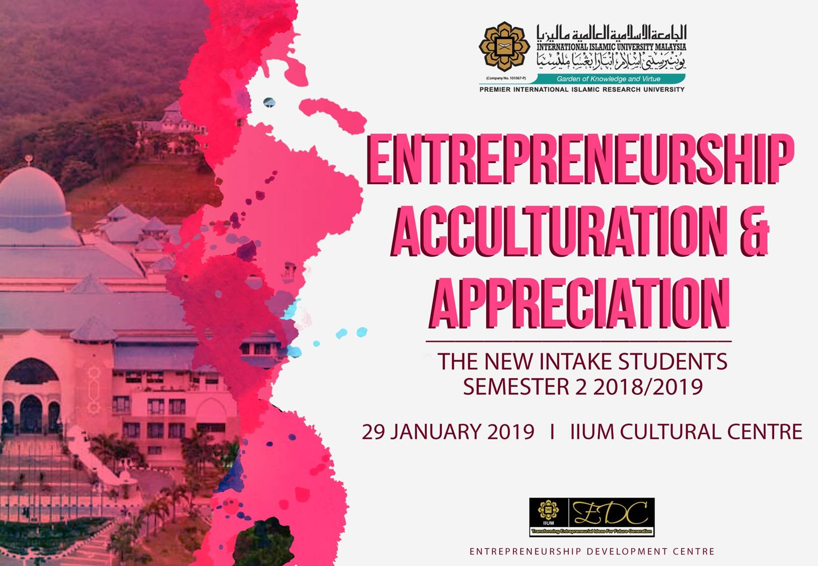 Entrepreneurship Acculturation and Appreciation -IIUM Gombak Campus ( For New Students, Semester 2, 2018/2019)