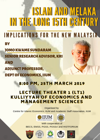 Islam and Melaka in the Long 15th Century : Implications for the New Malaysia