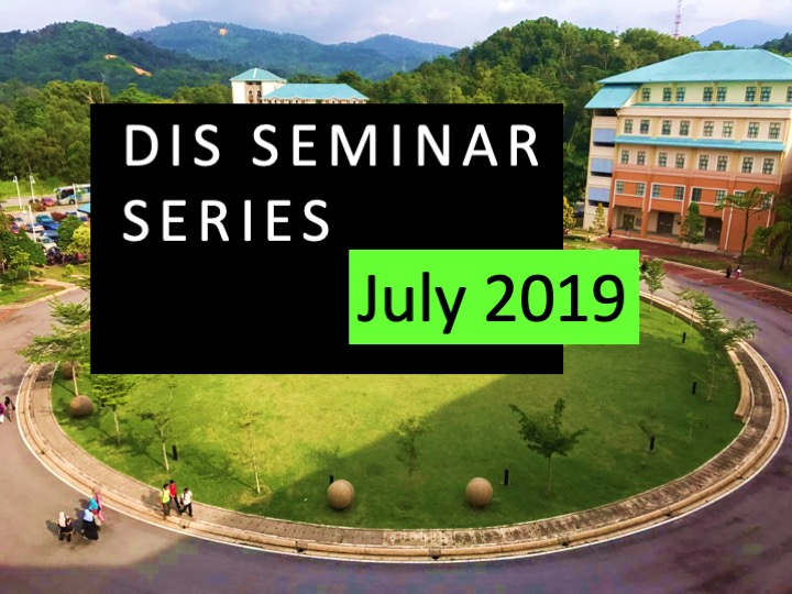 DIS Seminar Series: July 2019