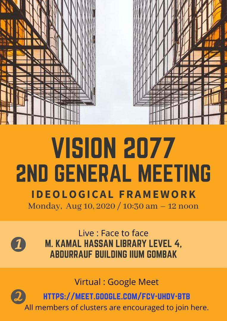 VISION 2077 2ND GENERAL MEETING  IDEOLOGICAL FRAMEWORK