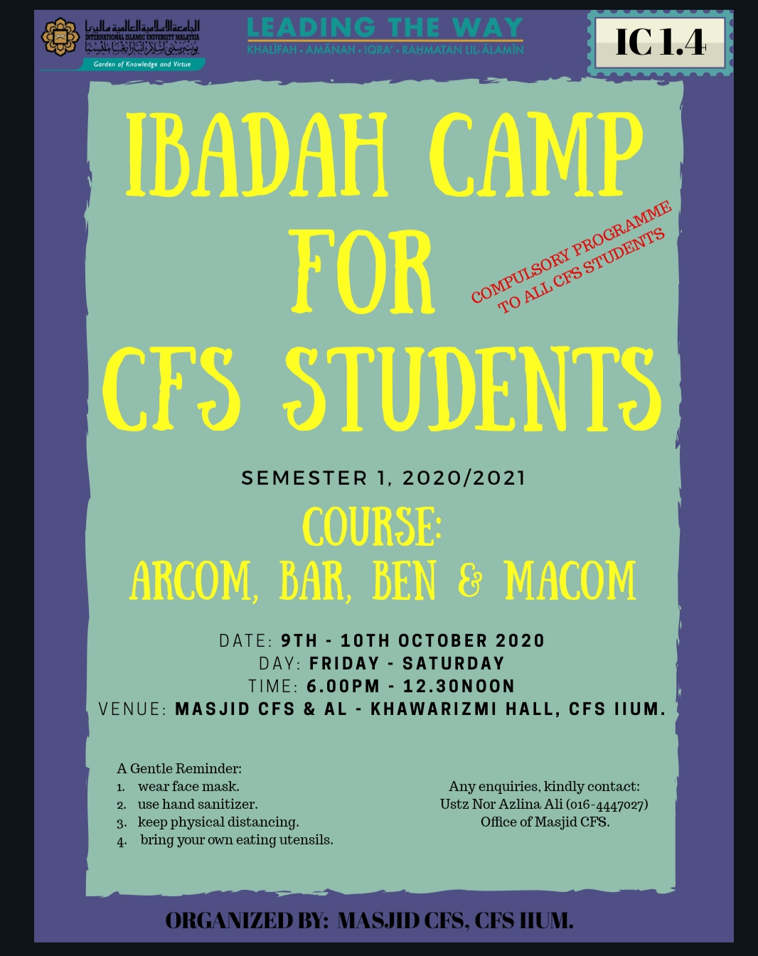 IBADAH CAMP FOR CFS STUDENTS (ARCOM, BAR, BEN & MACOM)
