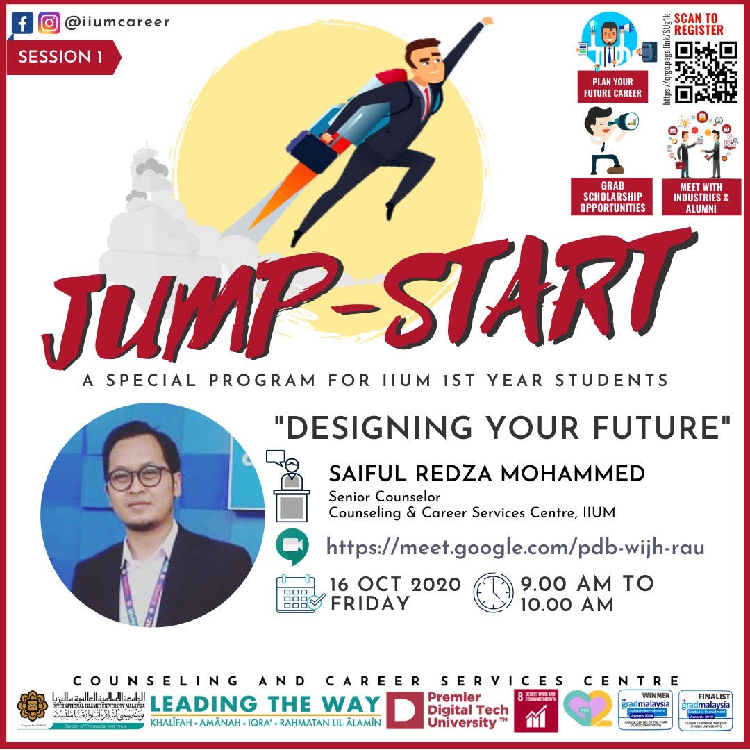 IIUM JUMP START PROGRAMME 2020 - SESSION 1 :DESIGNING YOUR FUTURE