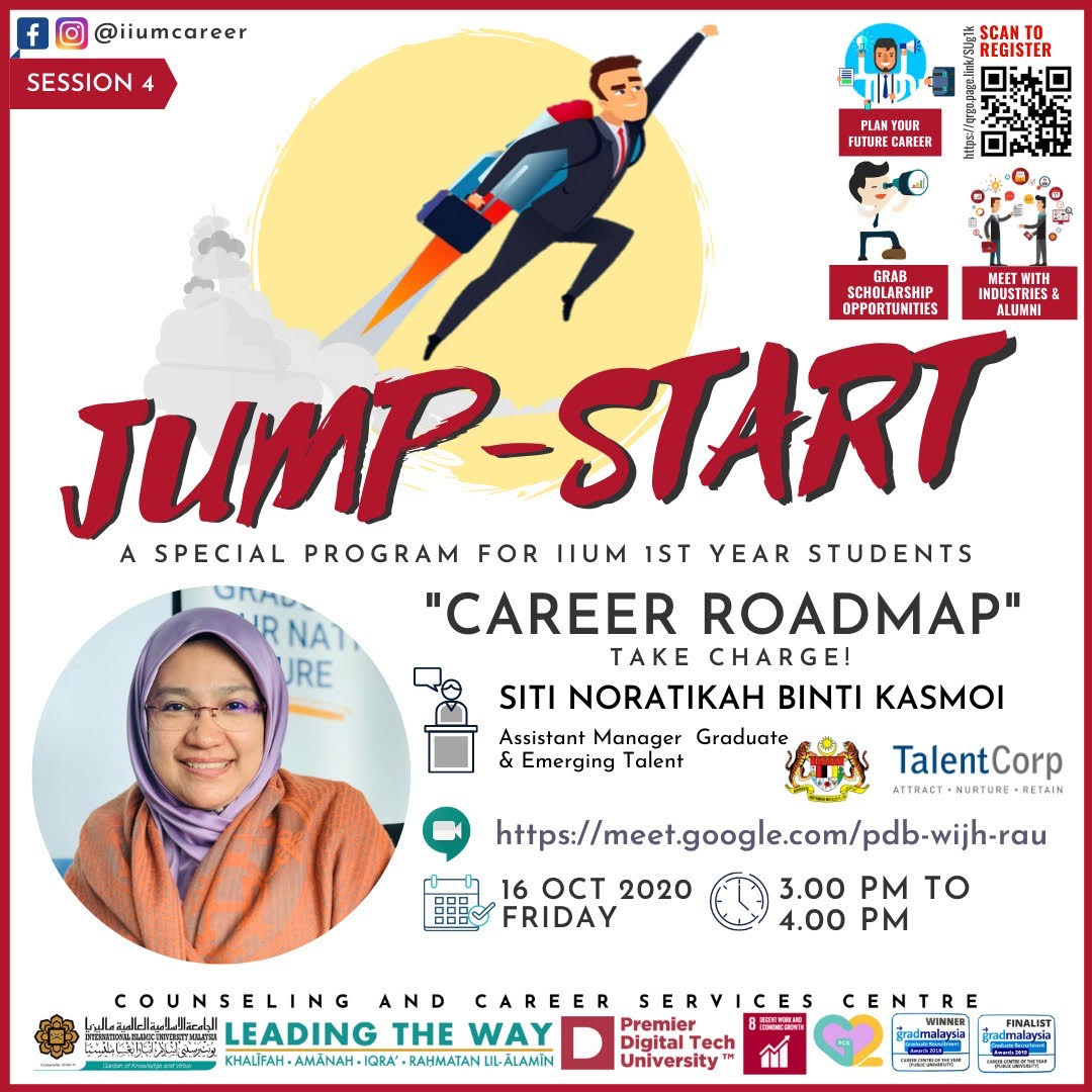 "IIUM JUMP START PROGRAMME 2020 - SESSION 4 :""CAREER ROADMAP- TAKE CHARGE!"""