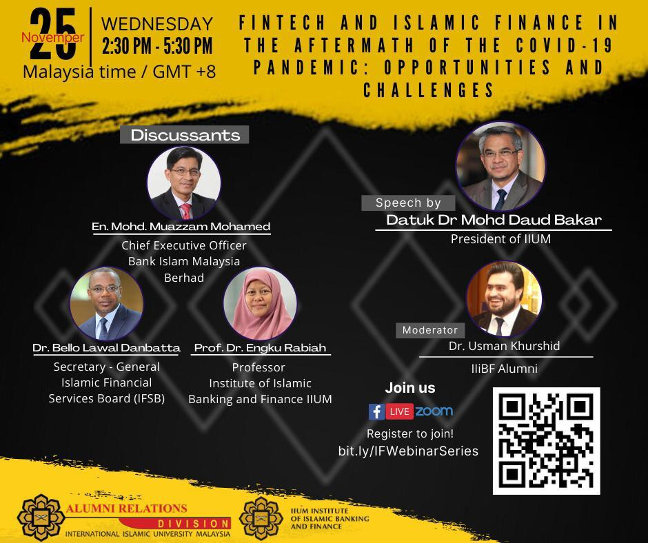 FINTECH AND ISLAMIC FINANCE IN THE AFTERMATH OF THE COVID19 PANDEMIC: OPPORTUNITIES AND CHALLENGES