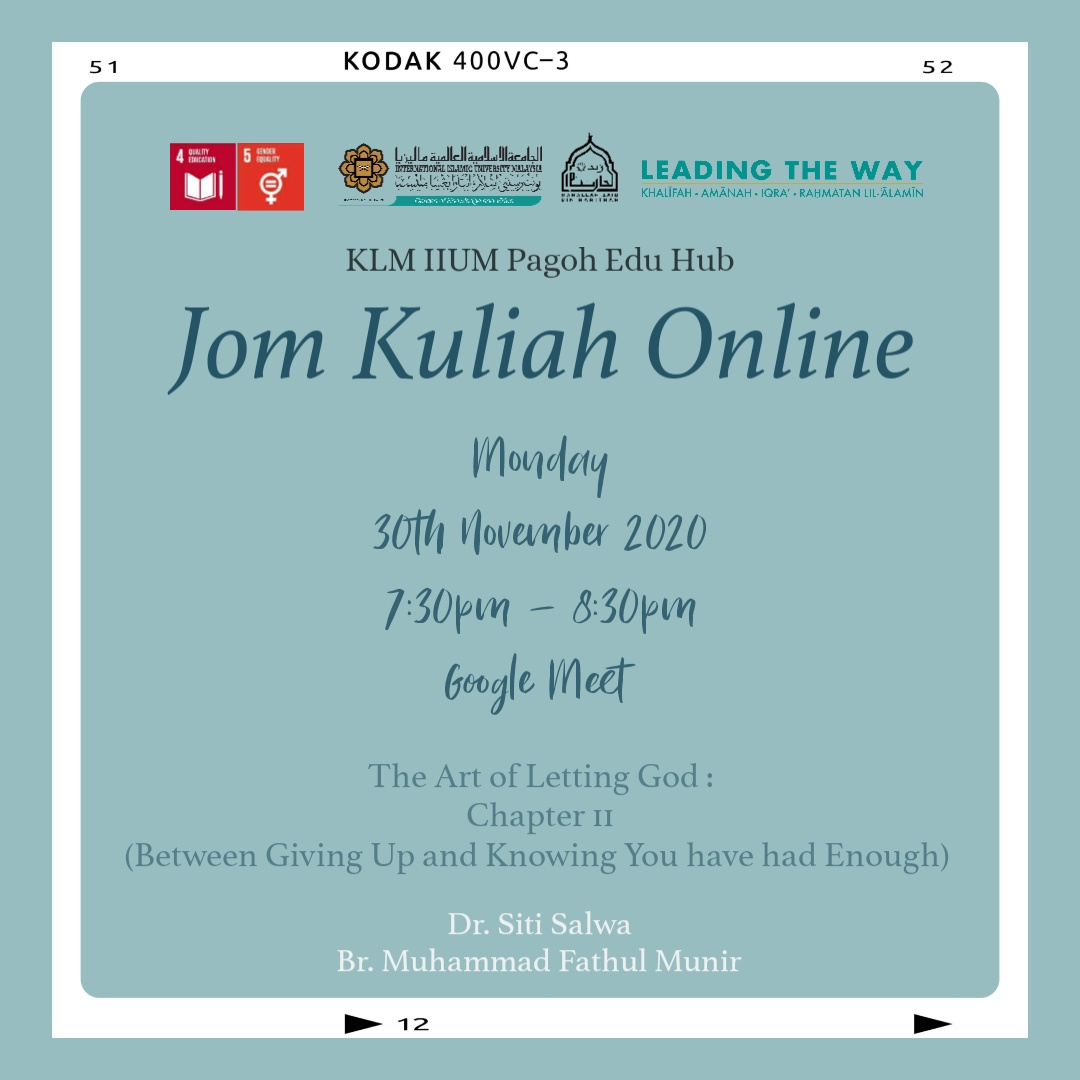 Jom Kuliah Online - The Art of Letting God : Chapter II