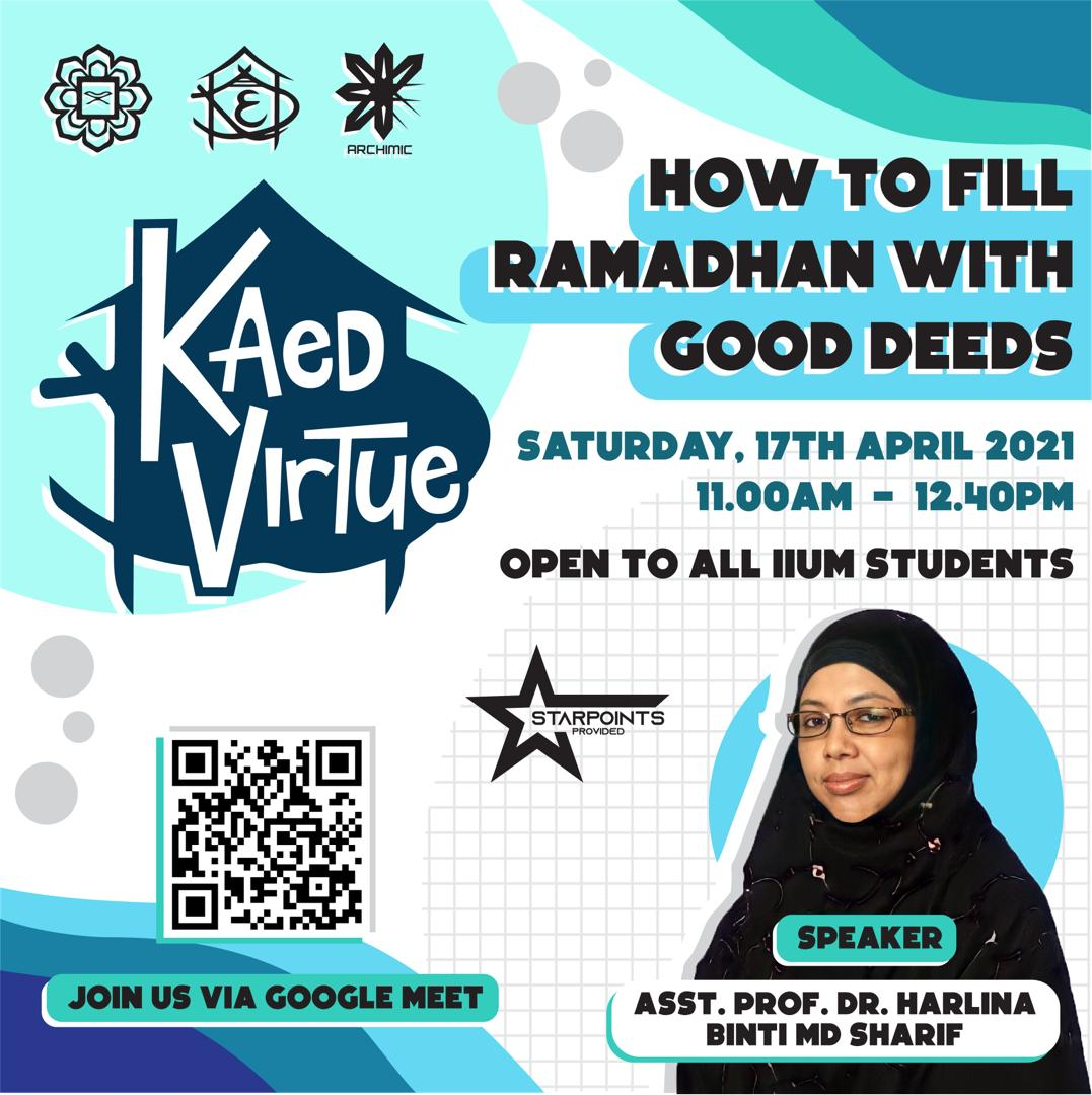 KAED Virtue: How To Fill Ramadhan with Good Deeds