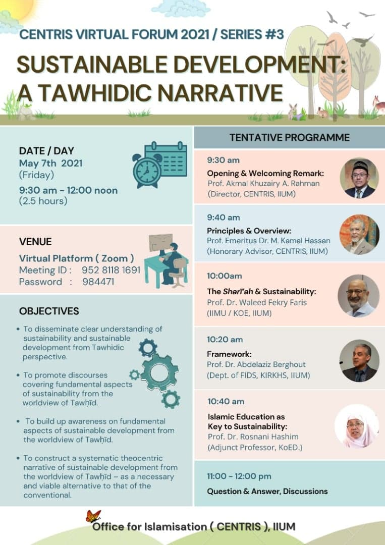 CENTRIS VIRTUAL FORM 2021/SERIES #3 SUSTAINABLE DEVELOPMENT:A TAWHIDIC NARRATIVE